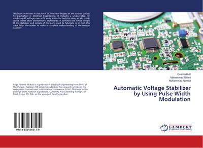 Automatic Voltage Stabilizer by Using Pulse Width Modulation