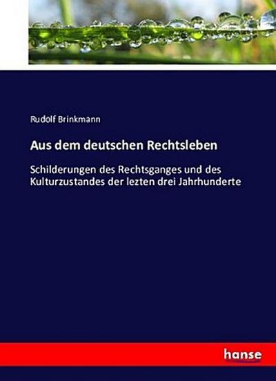 Aus dem deutschen Rechtsleben