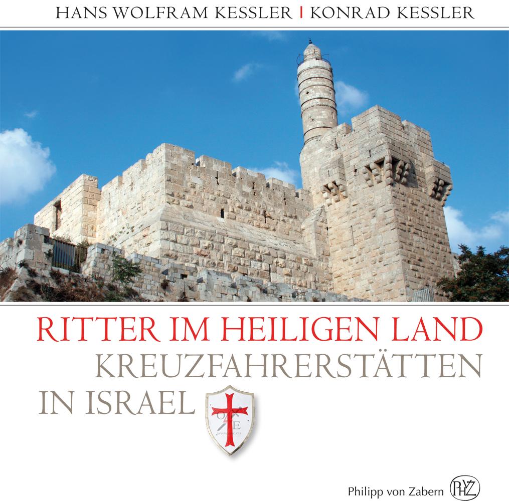 Ritter im Heiligen Land Hans W. Kessler