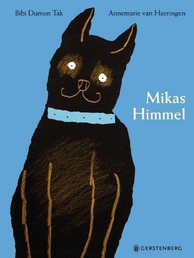 Mikas Himmel; Mikas Himmel; Übers. v. Blatnik, Meike; Deutsch; durchgehend farbig