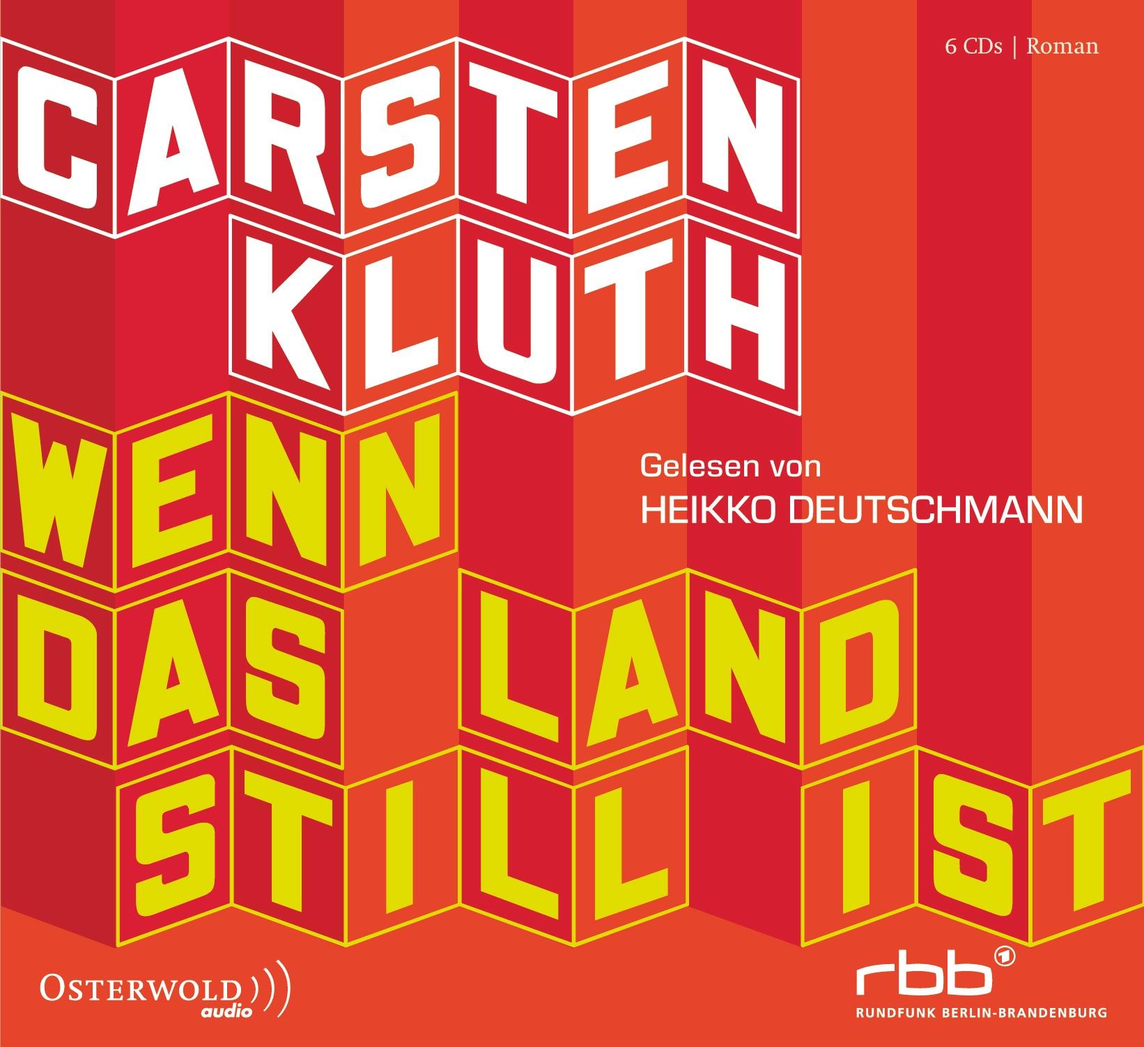 Wenn das Land still ist Carsten Kluth