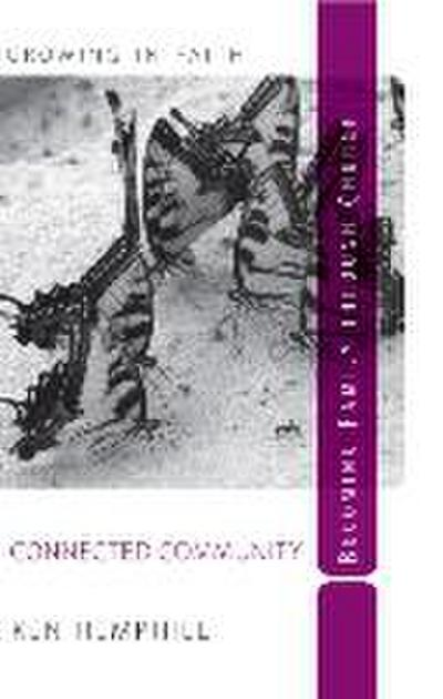 Connected Community: Becoming Family Through Church