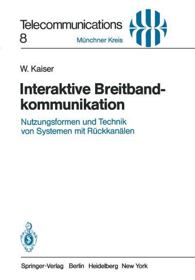 Interaktive Breitbandkommunikation