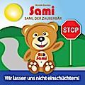 Sami, der Zauberbär: Wir lassen uns nicht ein ...