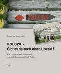 Polozk - Gibt es da auch einen Urwald?
