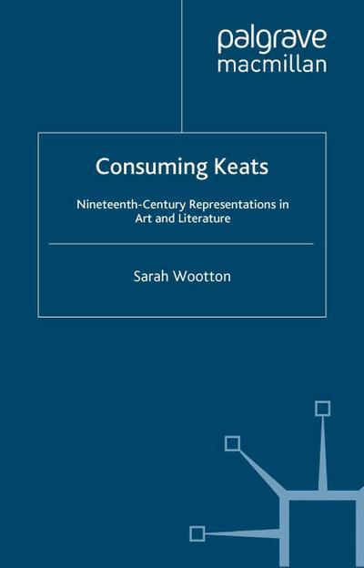 Consuming Keats