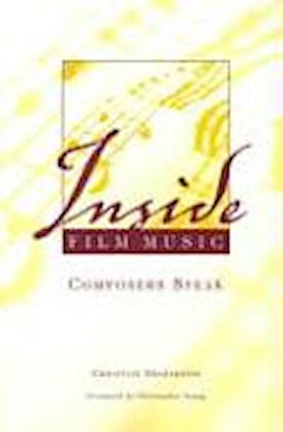 Inside Film Music: Composers Speak