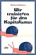 Wir trainieren für den Kapitalismus