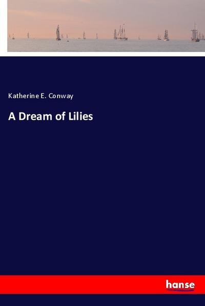 A Dream of Lilies