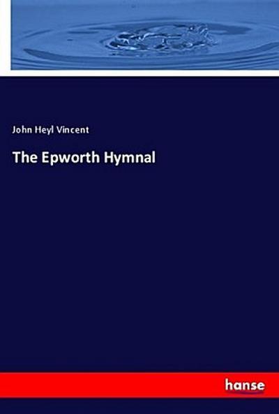 The Epworth Hymnal