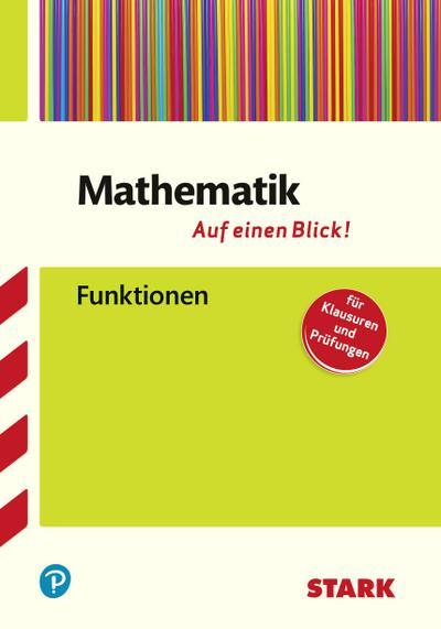 STARK Mathematik - auf einen Blick! Funktionen