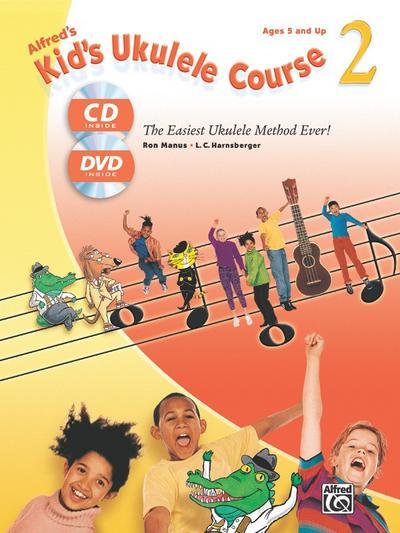 Alfred's Kid's Ukulele Course, m. Audio-CD + DVD. Vol.2