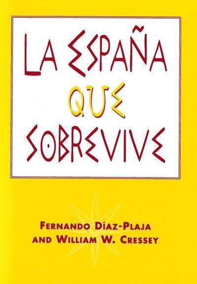 La Espana Que Sobrevive