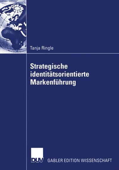 Strategische identitätsorientierte Markenführung