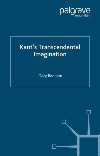 Kant's Transcendental Imagination
