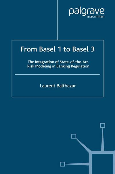 From Basel 1 to Basel 3