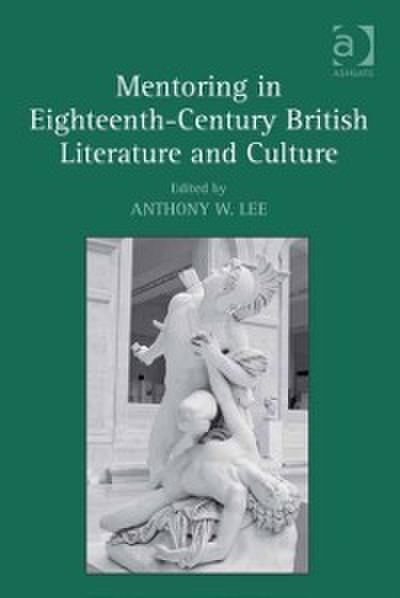 Mentoring in Eighteenth-Century British Literature and Culture