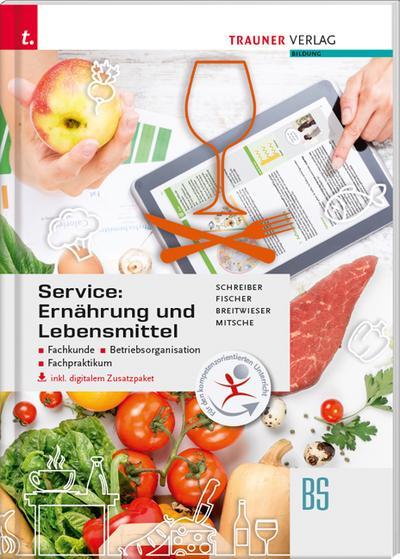 service-ernahrung-und-lebensmittel-fachkunde-betriebsorganisation-fachpraktikum-inkl-digitalem