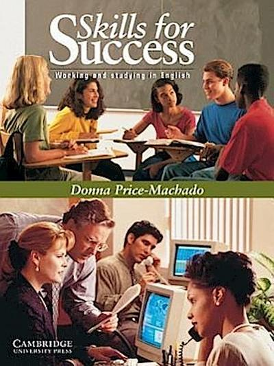 Skills for Success Student's Book: Working and Studying in English