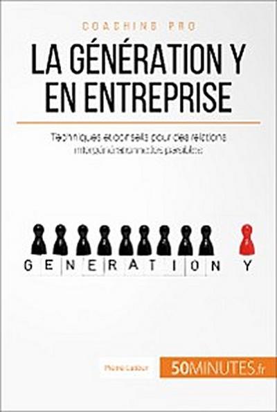 La génération Y en entreprise