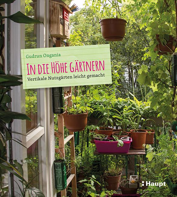 In die Höhe gärtnern