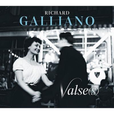 Richard Galliano: Valse(s)