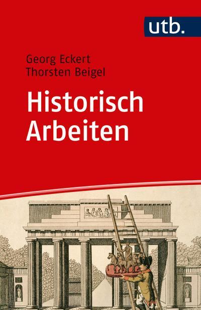 Historisch Arbeiten