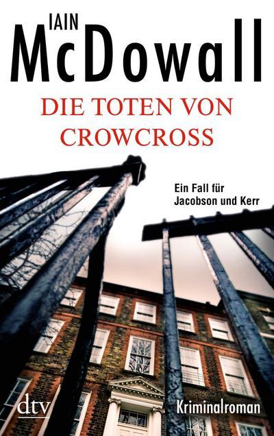 Die Toten von Crowcross: Kriminalroman