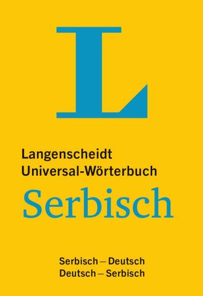 Langenscheidt Universal-Wörterbuch Serbisch - mit Zusatzseiten Zahlen: Serbisch-Deutsch/Deutsch-Serbisch (Langenscheidt Universal-Wörterbücher)