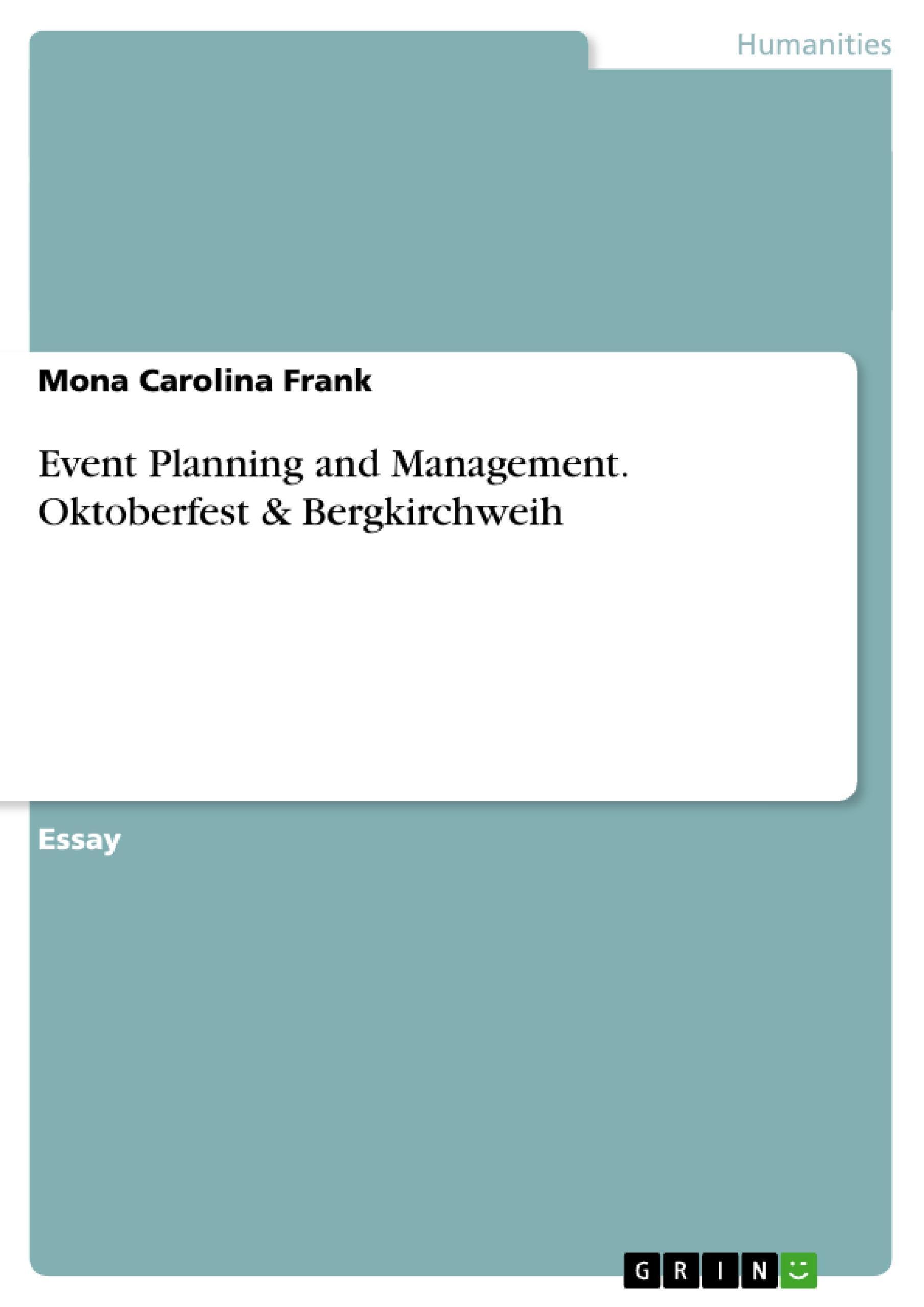Event Planning and Management. Oktoberfest & Bergkirchweih Mona Carolina Fr ...