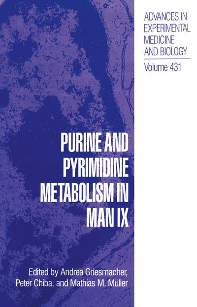 Purine and Pyrimidine Metabolism in Man IX