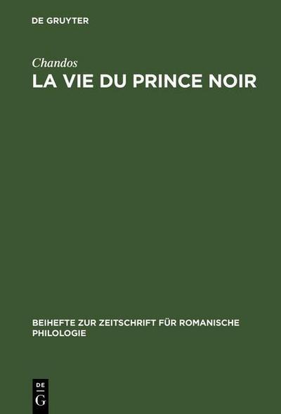La vie du prince noir