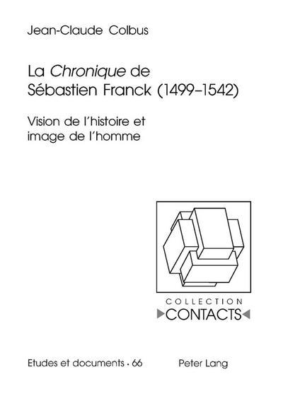 La Chronique de Sébastien Franck (1499-1542)