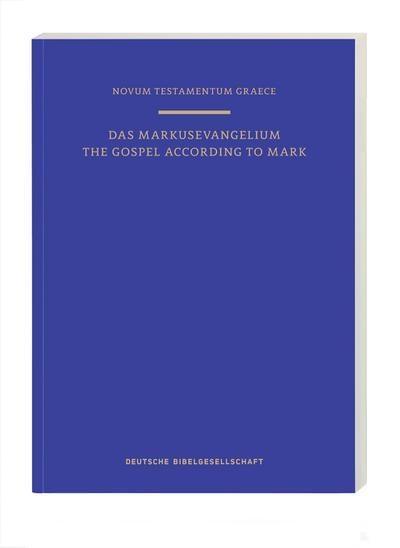 Novum Testamentum Graece: Das Markusevangelium/The Gospel of Mark