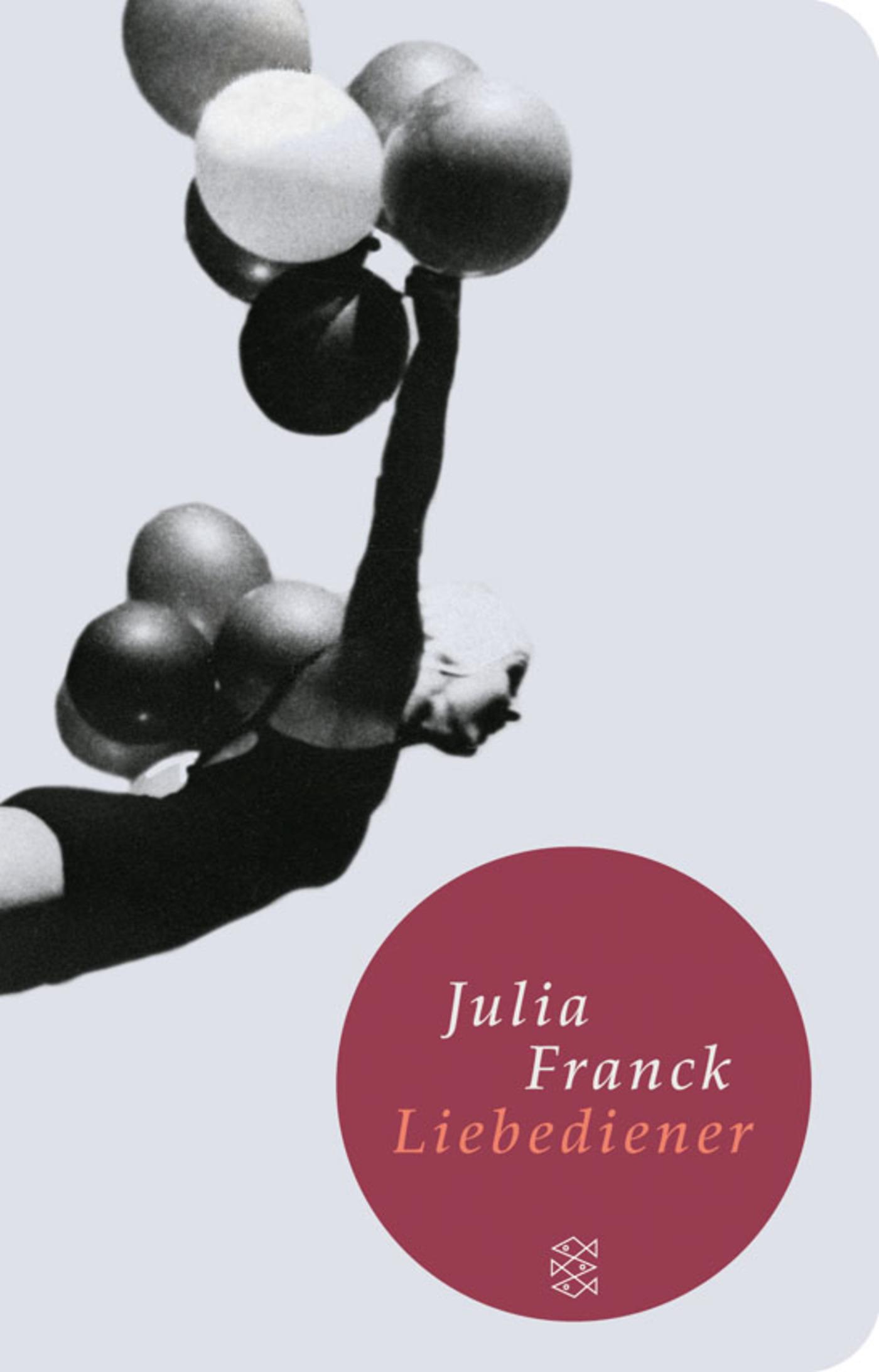 Liebediener, Julia Franck