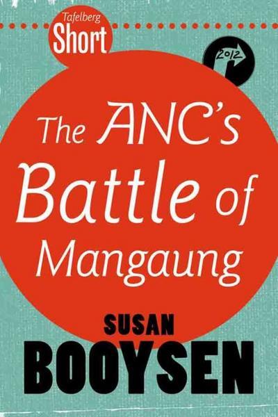 Tafelberg Short: The ANC's Battle of Mangaung