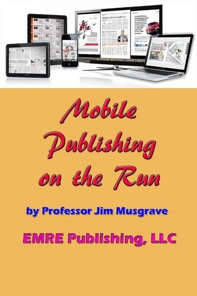 Mobile Publishing on the Run