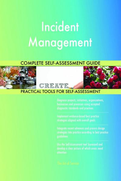 Incident Management Complete Self-Assessment Guide