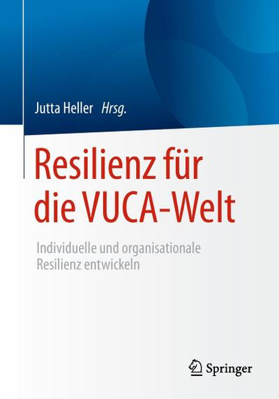 Resilienz für die VUCA-Welt