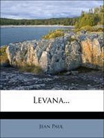 Levana oder Erziehlehre.