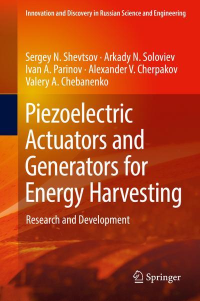 Piezoelectric Actuators and Generators for Energy Harvesting