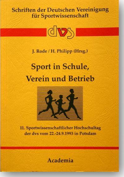 Sport in Schule, Verein und Betrieb