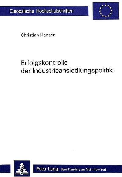 Erfolgskontrolle der Industrieansiedlungspolitik