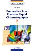 Preparative Low Pressure Liquid Chromatography (LaborPraxis)