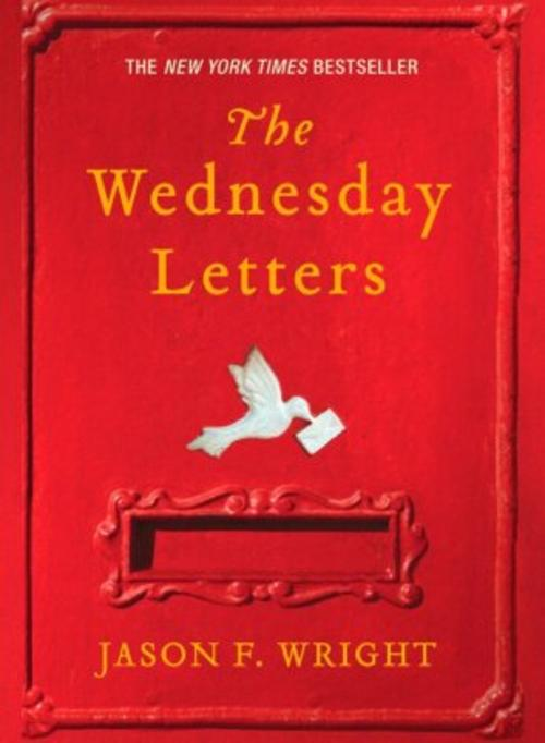 Jason F. Wright ~ The Wednesday Letters 9780425223475