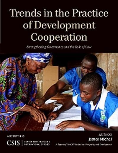 Trends in the Practice of Development Cooperation