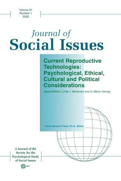 Current Reproductive Technologies: Psychological, Ethical, Cultural and Political Considerations