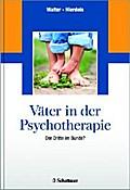 Väter in der Psychotherapie - Heinz Walter