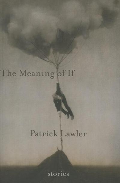 The Meaning of If