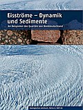 Eisströme - Dynamik und Sedimente